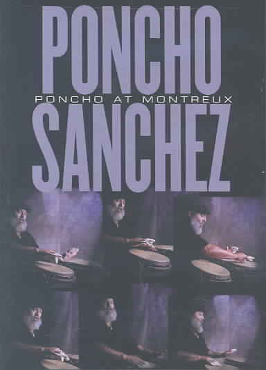 PONCHO AT MONTREUX BY SANCHEZ,PONCHO (DVD)