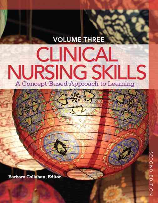 Clinical Nursing Skills By Callahan, Barbara