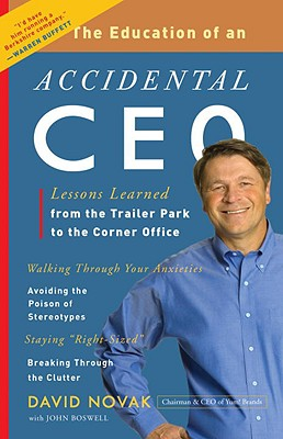 The Education of an Accidental CEO By Novak, David/ Boswell, John